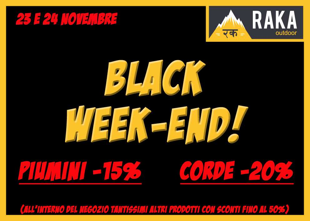 BLACK WEEKEND, 23 e 24/11/2018